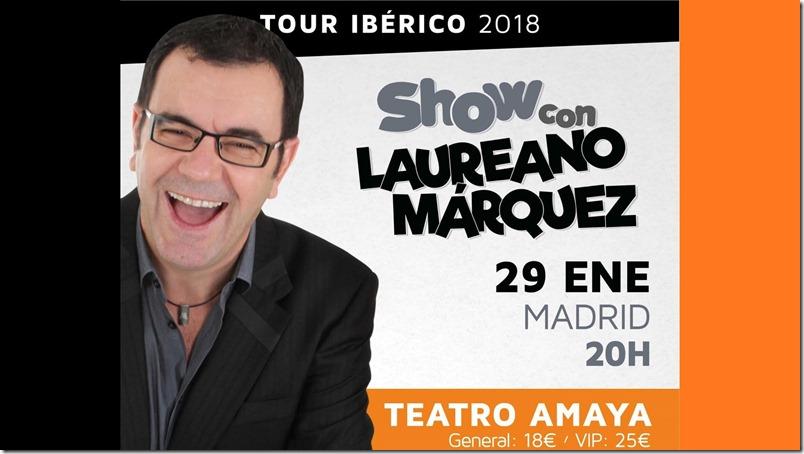 Laureano Marquez en Madrid Barcelona Valencia