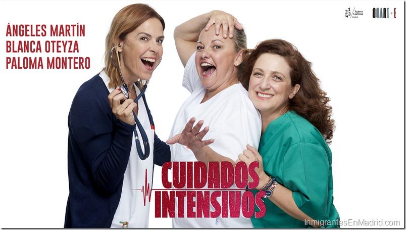 Teatros Luchana Madrid - Septiembre 2019 - Cuidados Intesivos
