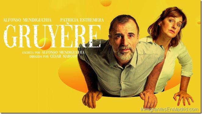 Gruyere-teatro-madrid-2020